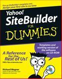 Yahoo! SiteBuilder for Dummies, Richard Wagner, 0764598007