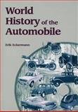 World History of the Automobile, Eckermann, Erik, 076800800X
