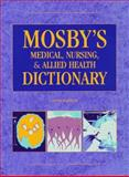 Mosby's Medical, Nursing and Allied Health Dictionary, Anderson, Kenneth and Anderson, Lois E., 0815148003