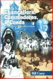 Chancellors, Commodores, and Coeds : A History of Vanderbilt University, Carey, Bill, 097256800X
