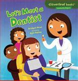 Let's Meet a Dentist, Bridget Heos, 1467708003