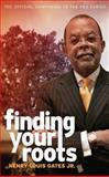 Finding Your Roots, Henry Louis Gates, 1469618001