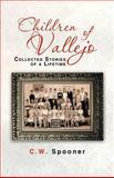 Children of Vallejo, C. W. Spooner, 1475938004