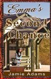 Emma's Second Chance, Jamie Adams, 1494298007