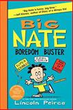 Big Nate Boredom Bus, Lincoln Peirce, 0062338005