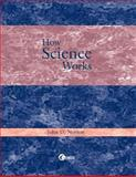 How Science Works, Norton, John D., 0072308001