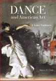 Dance and American Art : A Long Embrace, Udall, Sharyn R., 0299288005