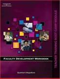 Faculty Development Workbook Bootcamp Module, Solomon, Amy and Quantum Integrations Staff, 1418048003