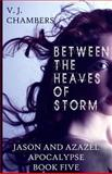 Between the Heaves of Storm, V. Chambers, 1491078006