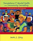 Foundations for Mental Health and Community Counseling : An Introduction to the Profession, Gerig, Mark S., 0131178008