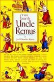 The Favorite Uncle Remus, Joel Chandler Harris, 0395068002