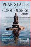 Peak States of Consciousness 9780973468007