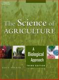 The Science of Agriculture : A Biological Approach, Herren, Ray V., 1401898009