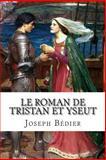 Le Roman de Tristan et Yseut, Joseph Bédier, 1495338002