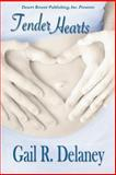 Tender Hearts, Delaney, Gail R., 1612528007