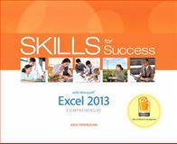 Skills for Success with Excel 2013 Comprehensive, Townsend, Kris and Chaney, Margo, 0133148009