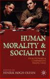 Human Morality and Sociality : Evolutionary and Comparative Perspectives, , 0230238009