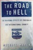 The Road to Hell, Michael Maren, 0684828006