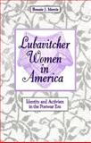 Lubavitcher Women in America 9780791438008