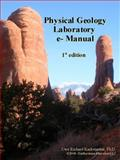 Physical Geology Laboratory E-Manual, Kackstaetter, Uwe Richard, 0982058004
