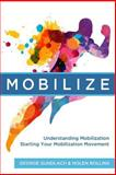 Mobilize, Gundlach, George and Rolins, Nolen, 0991658000