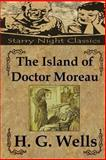 The Island of Doctor Moreau, H Wells, 1482078007