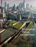 Ecological Urban Architecture : Qualitative Approaches to Sustainability, Schröpfer, Thomas, 3034608004