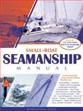 Small-Boat Seamanship Manual, Aarons, Richard N., 0071388001