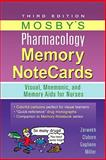 Mosby's Pharmacology Memory NoteCards : Visual, Mnemonic, and Memory Aids for Nurses, Zerwekh, JoAnn and Claborn, Jo Carol, 0323078001