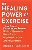 The Healing Power of Exercise, Linn Goldberg and Diane L. Elliot, 0471348007
