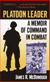 Platoon Leader, James R. McDonough, 0891418008