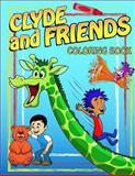 Clyde and Friends Coloring Book, Russ Towne, 1493648004