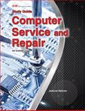 Computer Service and Repair, JoAnne Keltner and Richard M. Roberts, 1619608006