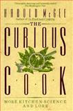 The Curious Cook, Harold McGee, 0020098014