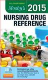 Mosby's 2015 Nursing Drug Reference 28th Edition