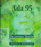 ADA 95 : The Lovelace Tutorial, Wheeler, David A., 0387948015