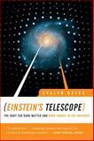 Einstein's Telescope, Evalyn Gates, 0393338010