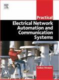 Practical Electrical Network Automation and Communication Systems, Strauss, Cobus, 0750658010