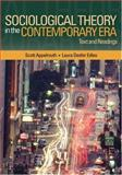 Sociological Theory in the Contemporary Era : Text and Readings, Edles, Laura Desfor and Appelrouth, Scott, 0761928014