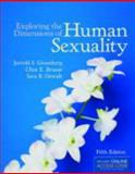 Exploring the Dimensions of Human Sexuality, Jerrold S. Greenberg and Clint E. Bruess, 1449698018