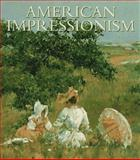 American Impressionism, Gerdts, William H., 1558598014