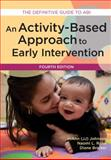 Activity-Based Approach to Early Intervention, Fourth Edition 4th Edition