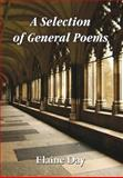 A Selection of General Poems, Elaine Day, 1781488010