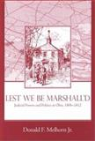 Lest We Be Marshall'd : Judicial Powers and Politics in Ohio, 1806-1812, Melhorn, Donald F., Jr. and Melhorn, Donald F., 1931968012