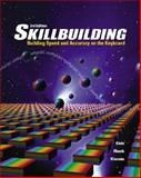 Skillbuilding : Building Speed and Accuracy on the Keyboard, Eide, Carole Hoffman and Rieck, Andrea Holmes, 0078298016