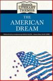 Bloom's Literary Themes : The American Dream, Bloom, Harold, 079109801X