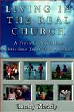 Living in the Real Church, Randy Moody, 0899008011