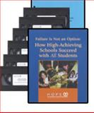 Failure Is Not an Option : How High-Achieving Schools Succeed with All Students, , 0967178010