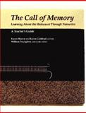 The Call of Memory : A Teachers Guide, , 0978998014