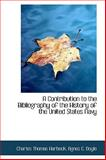 A Contribution to the Bibliography of the History of the United States Navy, Charles Thomas Harbeck, 1103838016